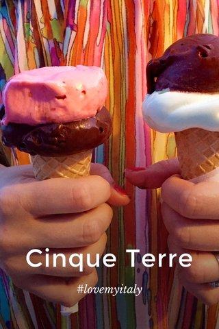 Cinque Terre #lovemyitaly