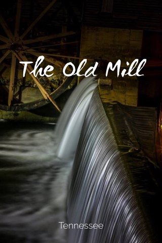 The Old Mill Tennessee