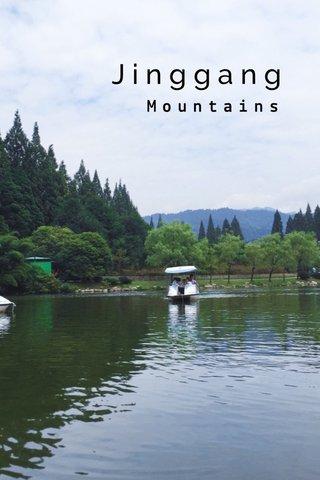 Mountains Jinggang