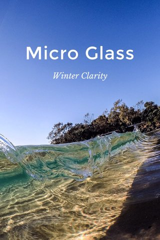 Micro Glass Winter Clarity