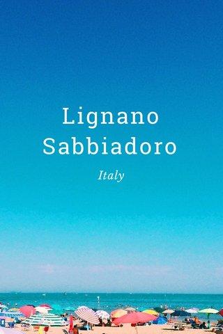 Lignano Sabbiadoro Italy