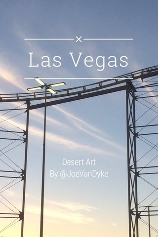 Las Vegas Desert Art By @JoeVanDyke