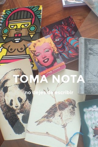 TOMA NOTA no dejes de escribir