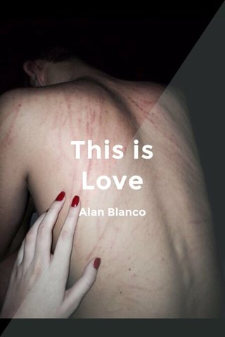 This is Love Alan Blanco