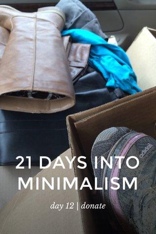 21 DAYS INTO MINIMALISM day 12 | donate