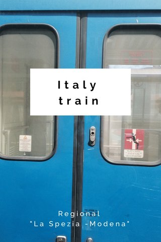 "Italy train Regional ""La Spezia -Modena"""