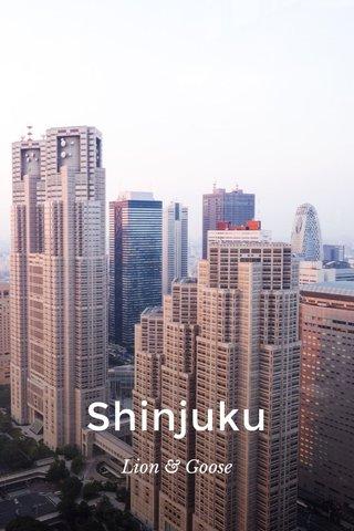 Shinjuku Lion & Goose