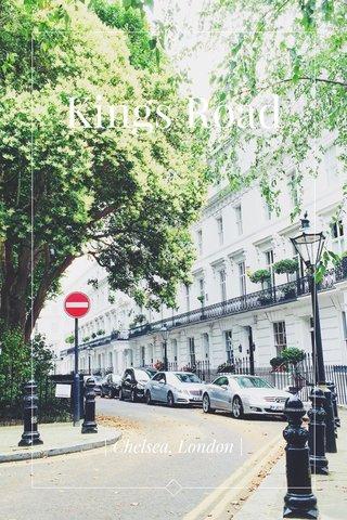 Kings Road | Chelsea, London |