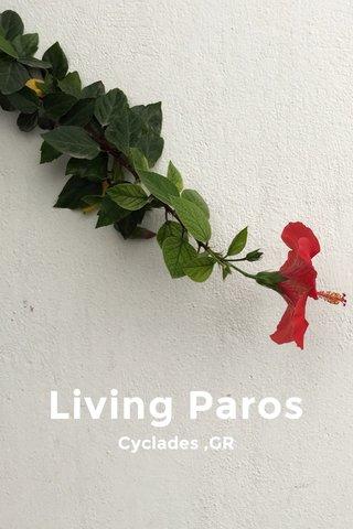 Living Paros Cyclades ,GR