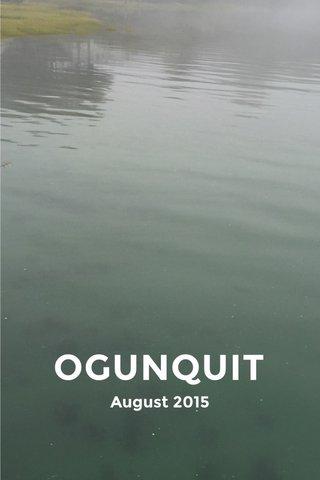 OGUNQUIT August 2015