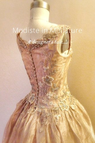 Modiste in Miniature A designer's tale....