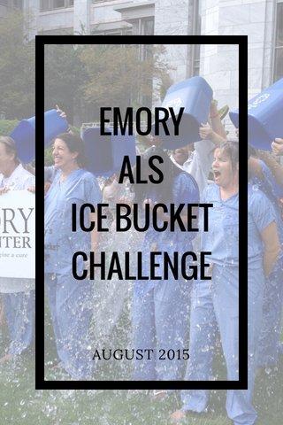 EMORY ALS ICE BUCKET CHALLENGE AUGUST 2015