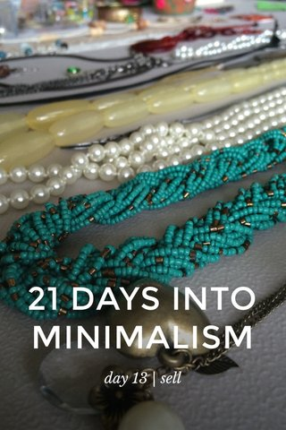 21 DAYS INTO MINIMALISM day 13 | sell