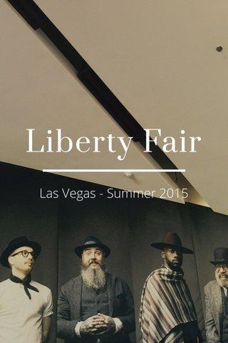 Liberty Fair Las Vegas - Summer 2015