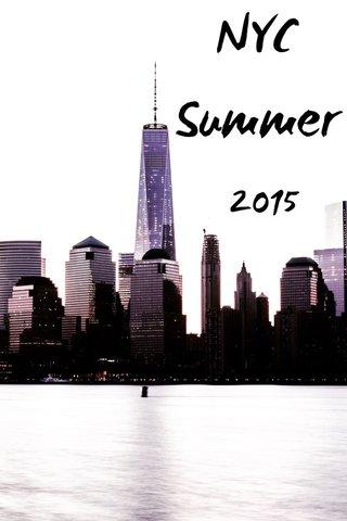 NYC Summer 2015