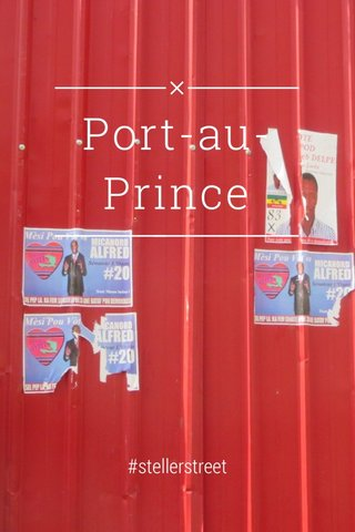 Port-au-Prince #stellerstreet