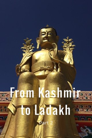 From Kashmir to Ladakh Part 2