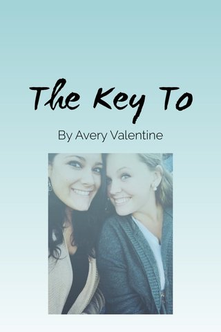 The Key To By Avery Valentine