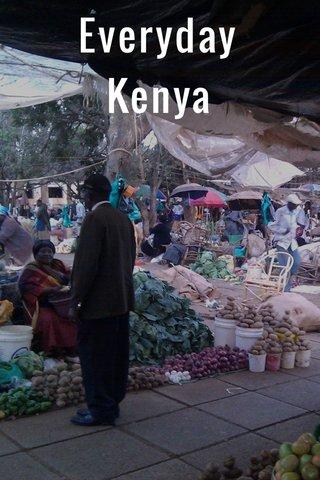Everyday Kenya