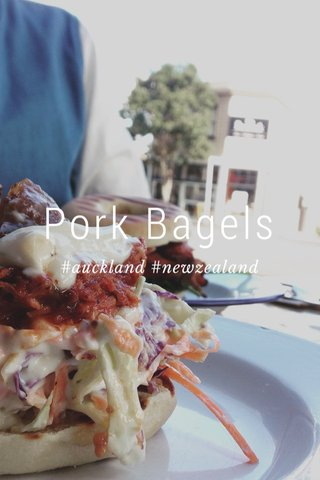 Pork Bagels #auckland #newzealand