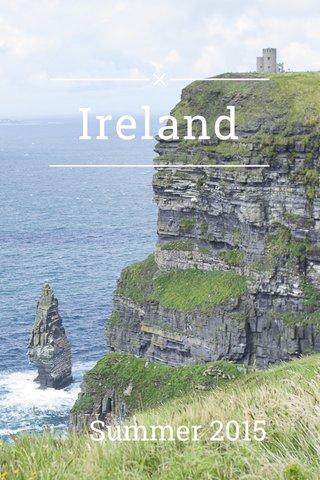 Ireland Summer 2015