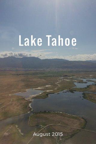 Lake Tahoe August 2015