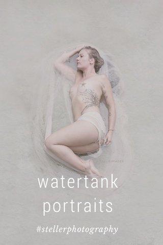 watertank portraits #stellerphotography