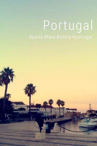 Portugal #porto #faro #sintra #portugal
