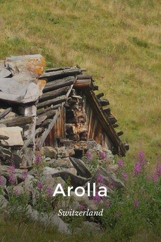 Arolla Switzerland
