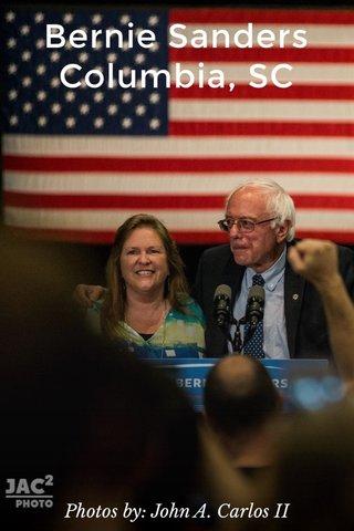 Bernie Sanders Columbia, SC Photos by: John A. Carlos II