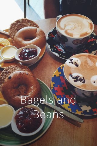 Bagels and Beans