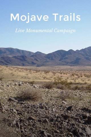 Mojave Trails Live Monumental Campaign