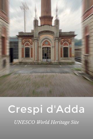 Crespi d'Adda UNESCO World Heritage Site