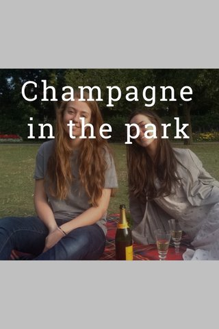 Champagne in the park