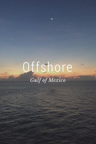 Offshore Gulf of Mexico