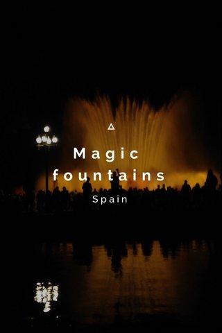 Magic fountains Spain