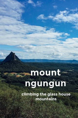 mount ngungun climbing the glass house mountains