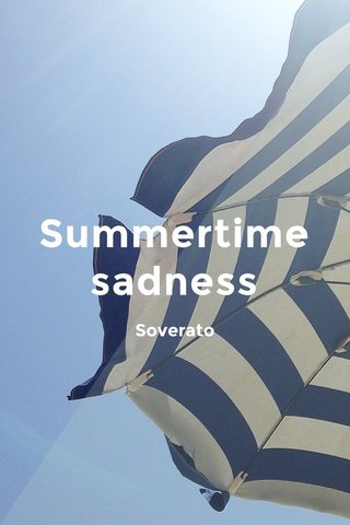 Summertime sadness Soverato