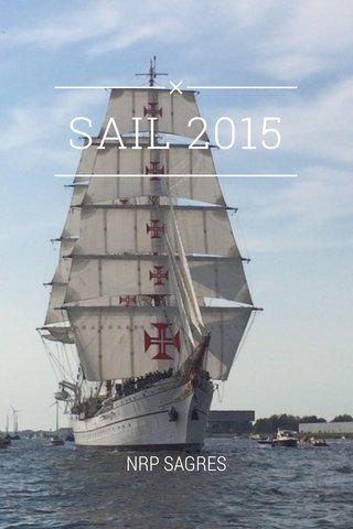 SAIL 2015 NRP SAGRES