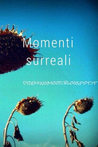 Momenti surreali