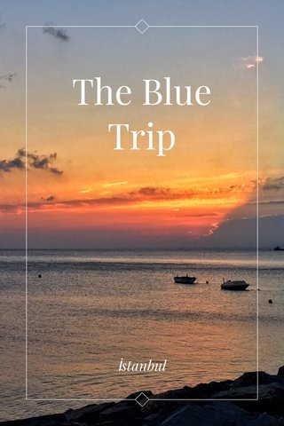 The Blue Trip İstanbul