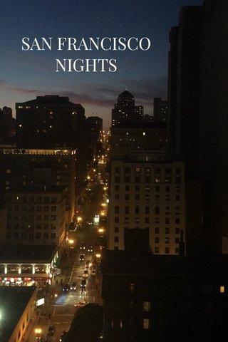 SAN FRANCISCO NIGHTS