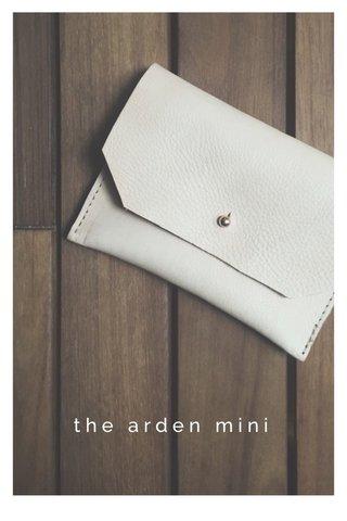 the arden mini