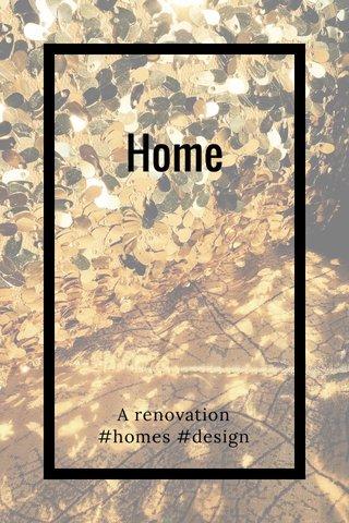 Home A renovation #homes #design