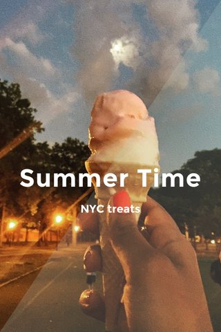 Summer Time NYC treats
