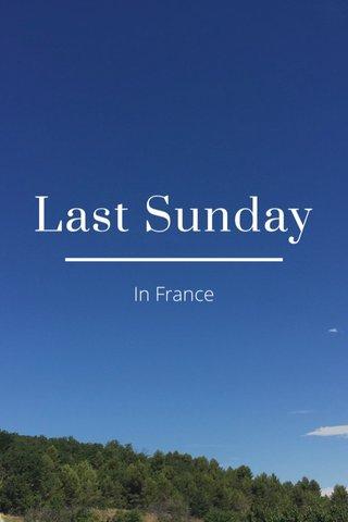Last Sunday In France