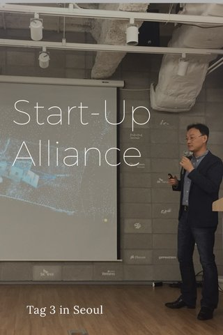 Start-Up Alliance Tag 3 in Seoul