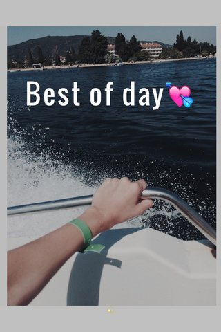 Best of day💘 💫