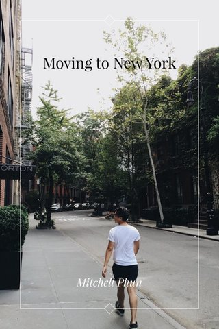 Moving to New York Mitchell Phun