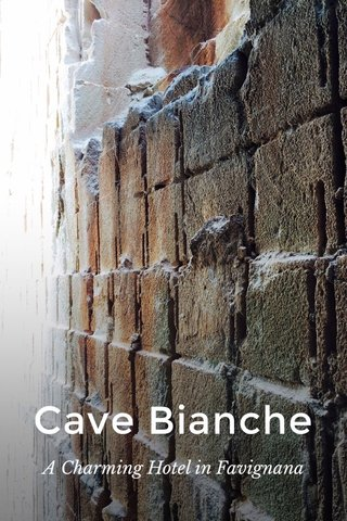 Cave Bianche A Charming Hotel in Favignana